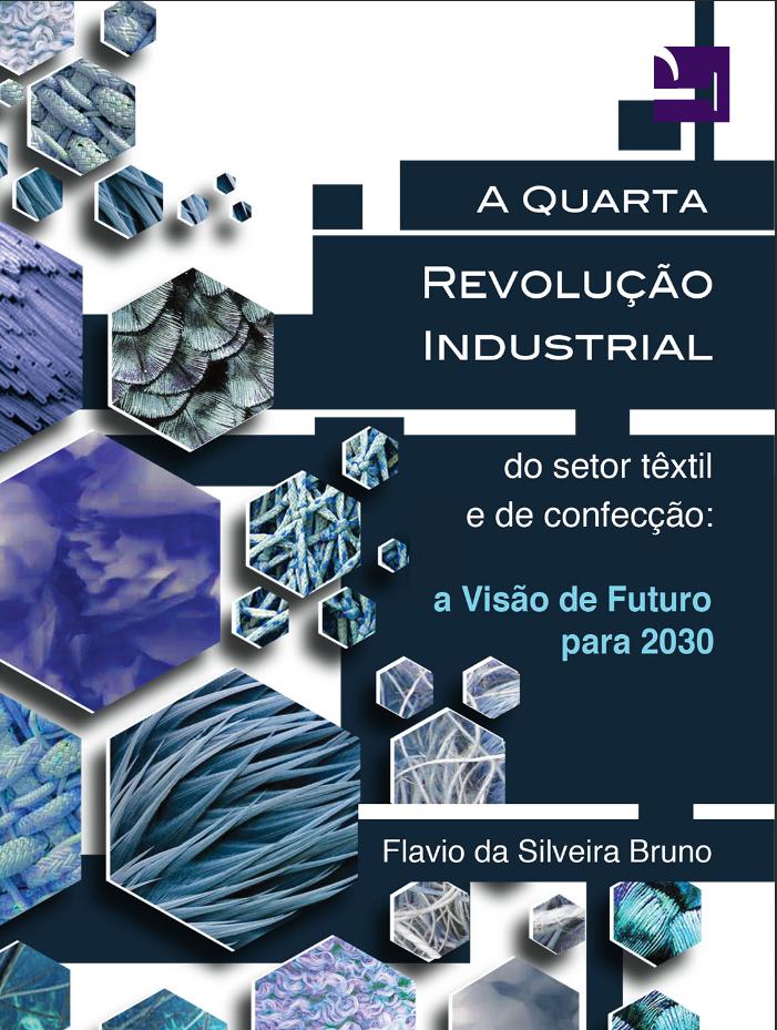 973c7cbe0 Qual é o futuro do setor têxtil e de confecção no Brasil? Esta é a pergunta  que permeia este trabalho. O objetivo é preparar as indústrias para os  desafios ...